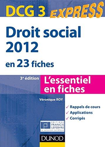 Droit social 2012 - DCG 3 - 3e éd. : En 23 fiches...