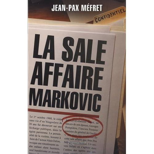 La sale affaire Markovic