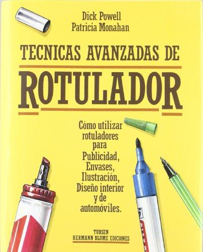 Descargar Libro Técnicas avanzadas de rotulador (Artes, técnicas y métodos) de Patricia Monaham