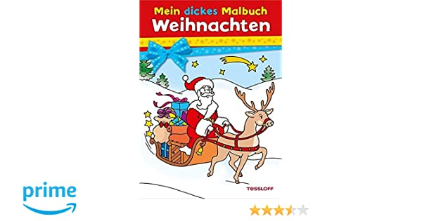 Mein dickes Malbuch Weihnachten Malbücher und -blöcke: Amazon.de ...