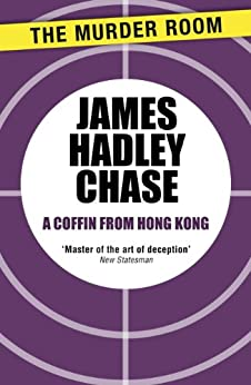 A Coffin From Hong Kong by [Chase, James Hadley]