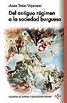 Del antiguo régimen a la sociedad burguesa: El cambio de visión de Bodino a Hobbes par Juan Trias Vejarano