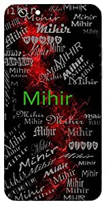 Mihir (Sun) Name & Sign Printed All over customize & Personalized!! Protective back cover for your Smart Phone : Samsung Galaxy ON-7