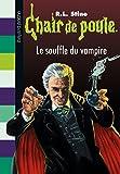Telecharger Livres Chair de poule Tome 39 Le souffle du vampire (PDF,EPUB,MOBI) gratuits en Francaise