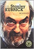 Stanley Kubrick: Biografía (Serie Oro)