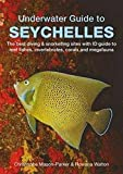 Underwater Guide to Seychelles