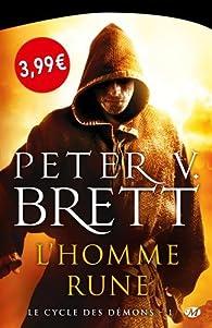 Le cycle des démons, Tome 1 : L'Homme-rune par Peter V. Brett
