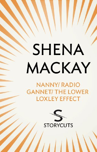 Nanny / Radio Gannet / The Lower Loxley Effect (Storycuts) (English Edition)