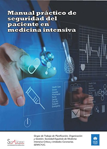 Manual práctico de seguridad del paciente en medicina intensiva: Protocolo medicina intensiva por SEMICYUC