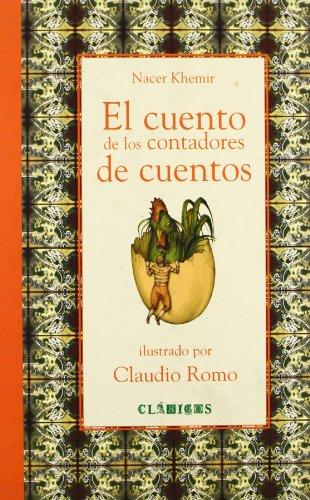 El cuento de los contadores de cuentos (Clasicos (Fondo De Cultura Economica (Mexico)).)