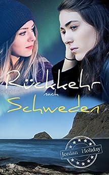 Rückkehr nach Schweden (Mittsommer in Schweden 2)