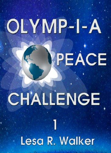 Lesa R. Walker - Olymp-i-a Peace Challenge 1