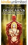 Duocarns - Schlingen der Liebe: Fantasy Roman | Paranormale Romanze | Abenteuerroman (Duocarns Fantasy-Serie 2)
