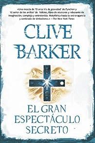 El gran espectáculo secreto par Clive Barker