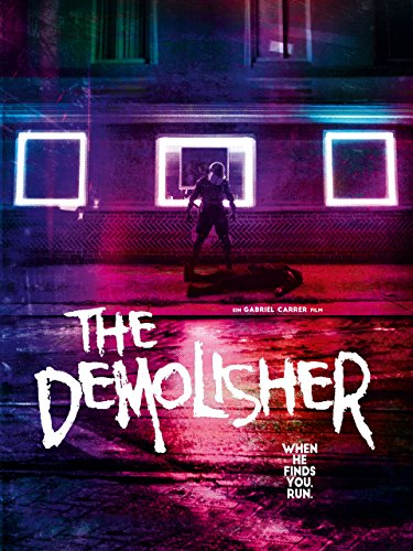 The Demolisher: When He Finds You, Run. Cover