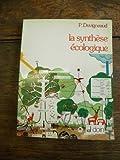 La synthese ecologique : populations, communautés, ecosystemes, biosphere, noosphere
