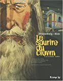 Le Sourire du clown . Tome 3   Brunschwig, Luc (1967-....). Auteur