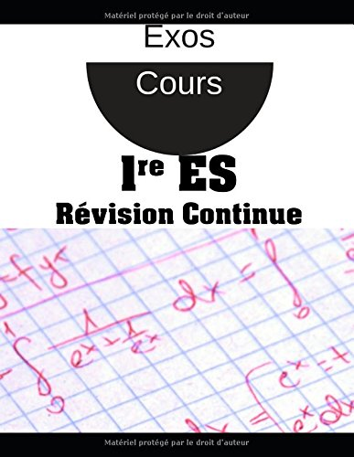 Maths Premiere ES-Révision continue par Collection Pi
