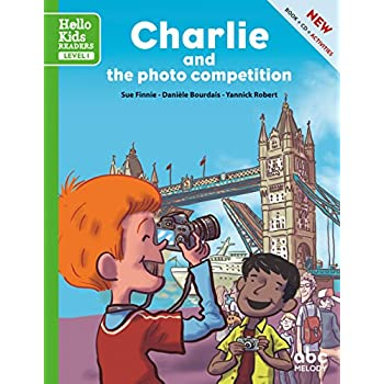 Charlie and the photo competition (Nouvelle édition)