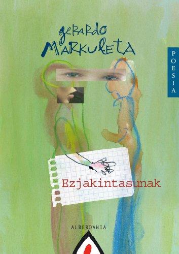 Ezjakintasunak (Basque Edition) por Gerardo Markuleta