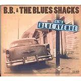Songtexte von B.B. & The Blues Shacks - Blue Avenue
