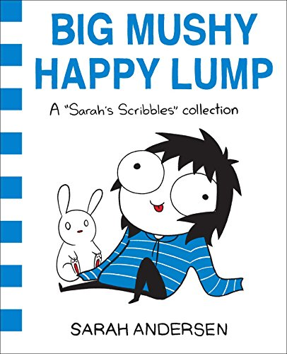 Preisvergleich Produktbild Big Mushy Happy Lump: A Sarah's Scribbles Collection