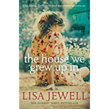 The House We Grew Up In by Lisa Jewell (2013-07-18)