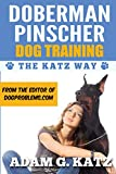 Doberman Pinscher Training: The Katz Way