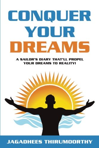 conquer-your-dreams-a-sailors-diary-thatll-propel-your-dreams-to-reality