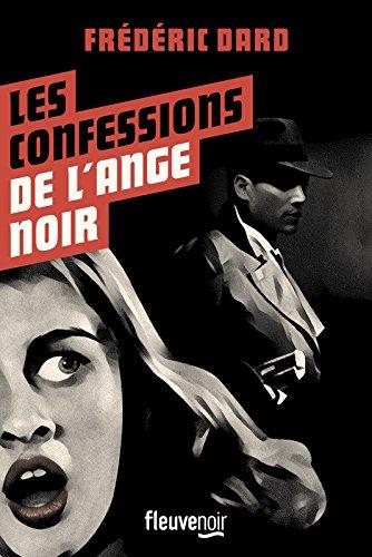 Les Confessions de l'ange noir par Frédéric DARD