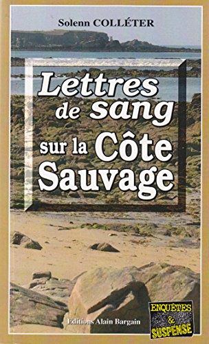 Lettres de Sang Sur la Cote Sauvage