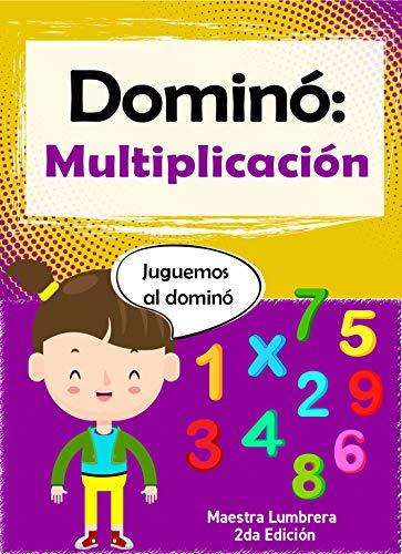 Dómino: Multiplicación: Fichas lúdicas  (Maestra Lumbrera nº 5)