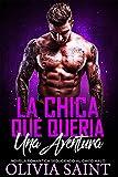 Libros Descargar en linea La Chica Que Queria Una Aventura Novela Romantica Seduciendo al Multimillonario nº 1 (PDF y EPUB) Espanol Gratis