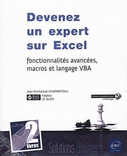 Devenez un expert sur Excel : fonctionnalits avances, macros et langage VBA
