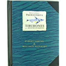Enciclopedia prehistórica - Tiburones (LIBROS ILUSTRADOS)