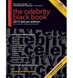 [( The Celebrity Black Book 2013: 67,000+ Accurate Celebrity Addresses for Fans & Autograph Collecting, Nonprofits & Fundraising, Advertising & Marketin By McAuley, Jordan ( Author ) Paperback Jan - 2013)] Paperback