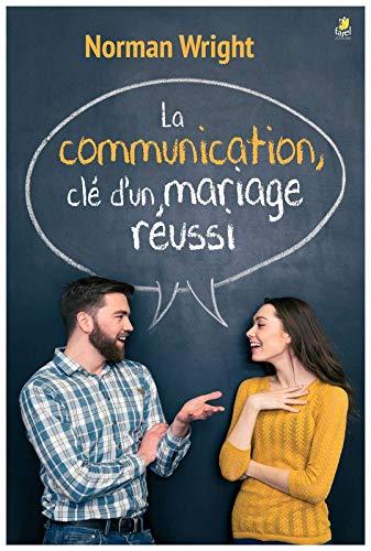 Communication : Cle d'un Mariage Reussi