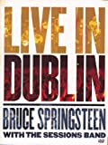 Bruce Springsteen - Bruce Springsteen with the Sessions Band Live In Dublin