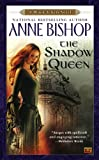 The Shadow Queen (Black Jewels Novels)