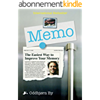 Memo: The Easiest Way to Improve Your Memory (English Edition)