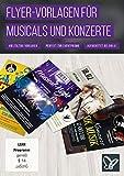 Flyer-Vorlagen für Musicals, Discos und Konzerte (Win+Mac+Tablet)