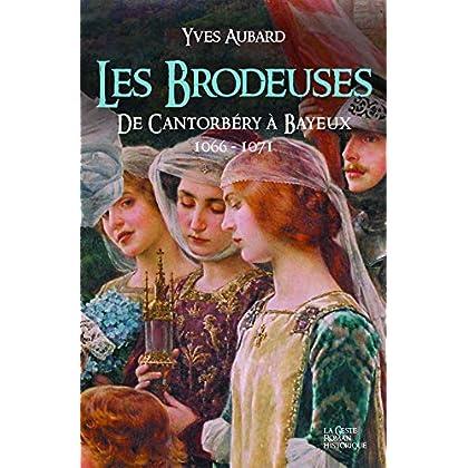 Saga des Limousins, Tome 13 : Les Brodeuses