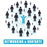 Networking und Kontakte: Erfolgreich wird man immer mit und vor allem durch andere - Calvin Hollywood