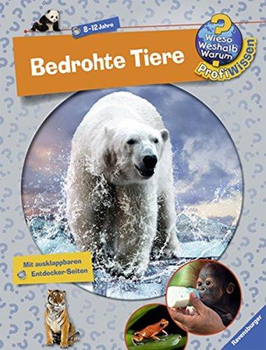 Preisvergleich Produktbild Wieso Weshalb Warum ProfiWissen 7: Bedrohte Tiere