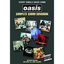Oasis: Complete Chord Songbook -2009 Revised Edition- (Text & Akkorde): Songbook für Gesang, Gitarre