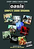 Oasis Complete Chord Songbook (2009 Revised Edition) Lc