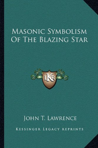 Masonic Symbolism of the Blazing Star