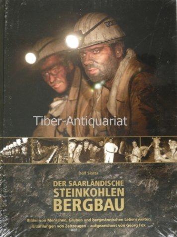 Slotta, D: Saarländische Steinkohlebergbau