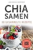 Chia Samen von Johanna Sommer