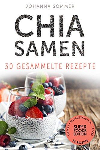Buchseite und Rezensionen zu 'Chia Samen' von Johanna Sommer